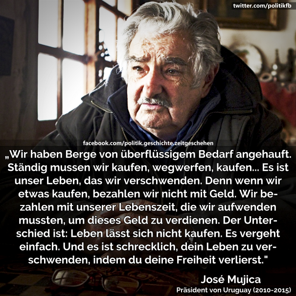 Bemerkenswerte Aussage von José Mujica