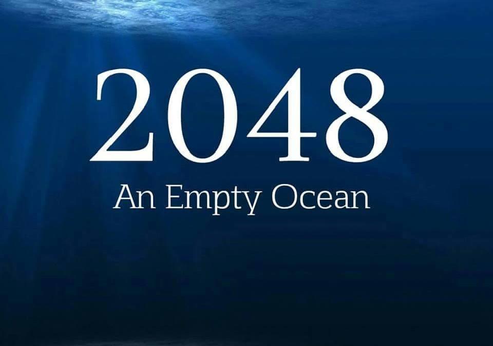 Wenn der Mensch so weiter macht, werden die Ozeane im Jahr 2048 gleichzeitig LEER und VOLL sein