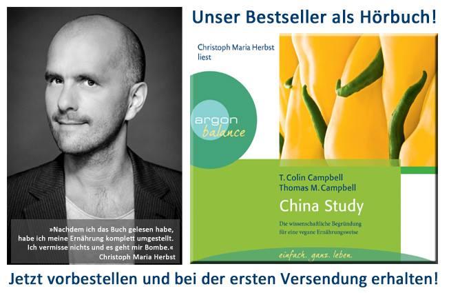 Jetzt als Hörbuch: China Study – gelesen vom überzeugten Veganer Christoph Maria Herbst