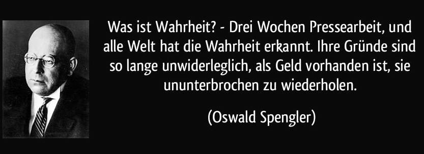 Wenn man sich die aktuelle Propagandawelle gegen die vegane Ernährung in der Presse anschaut, dann kommt einem das Zitat von Oswald Spengler in den Sinn:
