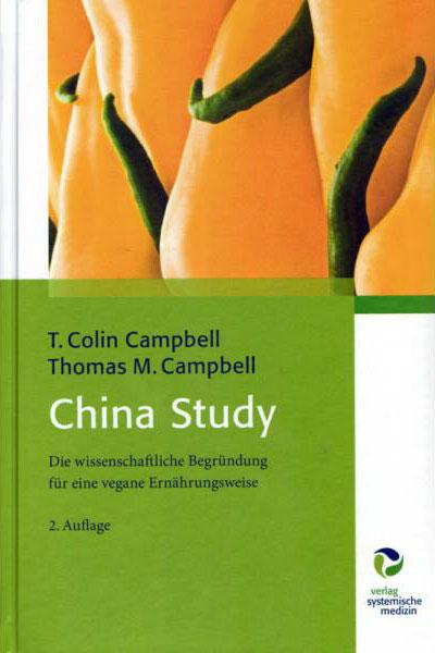 """Das beste und wichtigste Ernährungsbuch – """"China Study"""" von Professor Dr. T. Colin Campbell"""