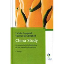 """Das beste Ernährungsbuch, das jeder gelesen haben sollte: """"China Study"""" von Professor Dr. T. Colin Campbell"""